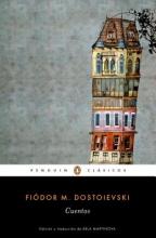 Dostoievski, Fiodor M. Cuentos de Fiador Dostoievski Stories. Fiodor Dostoievski