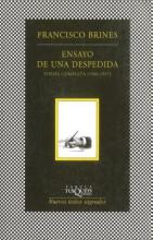 Brines, Francisco Ensayo de Una Despedida. Poesia Completa