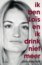Bisschop, Los Ik ben Loïs en ik drink niet meer