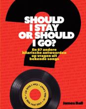 James Ball , Should I Stay or Should I Go?