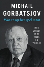 Michail  Gorbatsjov Wat er op het spel staat