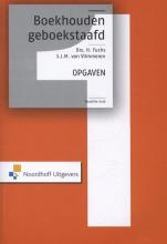 Henk  Fuchs Boekhouden geboekstaafd 1 opgaven