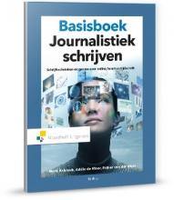 Henk  Asbreuk, Addie de Moor, Esther van der Meer Basisboek Journalistiek schrijven