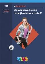 , InBusiness Financieel Elementaire bedrijfsadministratie deel 2 Werkboek