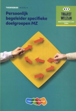 M. Baseler , Theorieboek Persoonlijk begeleider specifieke doelgroepen MZ Niveau 4 Theorieboek