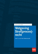 Wettenredactie , Sdu Wettenbundel Straf(proces)recht. Editie 2021-2022