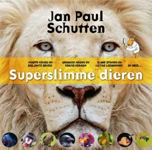 Jan Paul  Schutten Superslimme dieren