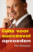 Peter Adriaenssens , Gids voor succesvol opvoeden