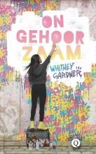 Whitney Gardner , Ongehoorzaam