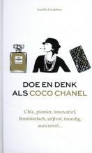 Aurélie Godefroy , Doe en denk als Coco Chanel
