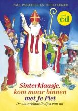 Passchier, Paul / Keizer, Thedo Sinterklaasje, kom maar binnen met je Piet