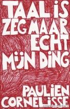 Cornelisse, Paulien Taal is zeg maar echt mijn ding