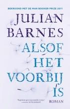 Julian Barnes Alsof het voorbij is