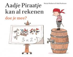 Marjet  Huiberts Aadje Piraatje kan al rekenen