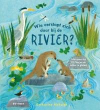 Katharine McEwen , Wie verstopt zich daar bij de rivier?