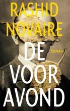 Rashid Novaire , De vooravond