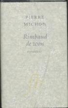 P.  Michon Rimbaud de zoon (Rimbaud le fils)