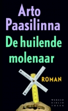 Arto  Paasilinna De huilende molenaar