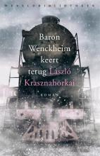 Laszlo Krasznahorkai , Baron Wenckheim keert terug