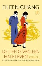 Eileen Chang , De liefde van een half leven