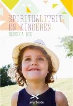 Rebecca Nye , Kinderen en spiritualiteit