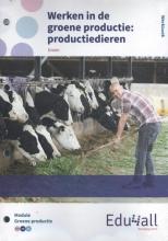 , Werken in de groene productie: productiedieren