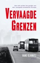 Hans Glaubitz , Vervaagde grenzen