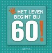Het leven begint bij 60!
