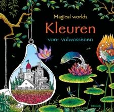 , Magical worlds - Kleuren voor volwassenen