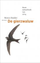 Remco Daalder , De gierzwaluw