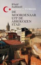 Witold  Szablowski De moordenaar uit de Abrikozenstad