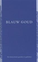 Maria  Barnas, Anna  Enquist, F.  Starik Blauw Goud