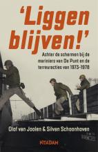 Olof van Joolen, Silvan  Schoonhoven Liggen blijven!