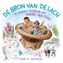 Marij M.  Sloothaak De bron van de lach, Boek met CD, André van Duin, Marij Sloothaak, Ron Brandsteder