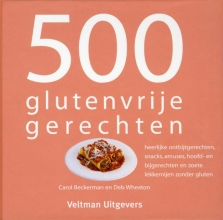 Deb Wheaton Carol Beckerman, 500 glutenvrije gerechten