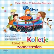 Pieter  Feller, Natascha  Stenvert Kolletje tovert zonnestralen