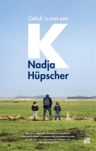 Nadja Hüpscher , Geluk is met een K
