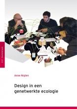Anne Nigten , Design in een genetwerkte ecologie
