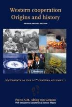 F.A.M.  Alting-von Geusau Western Cooperation; Origins and History
