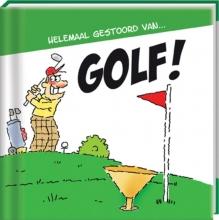 Egmond, Uco Helemaal gestoord van ... Golf