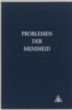 A.A. Bailey , Problemen der mensheid