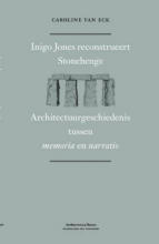 Caroline van Eck , Inigo Jones on Stonehenge