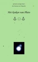 Bastiaan van Wingerden Het kraken van Pluto