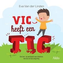 Eva van der Linden Vic heeft een tic