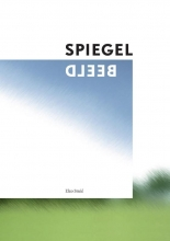 Elzo Smid , SPIEGELBEELD