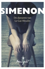 Georges  Simenon De danseres van de Gai-Moulin