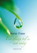 M. Traas , Een glazen bol is niet nodig