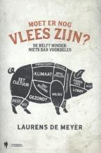 Laurens De Meyer Moet er nog vlees zijn ?