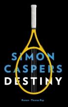 Simon  Caspers Destiny