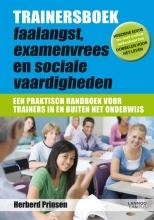 Herberd Prinsen , Trainersboek faalangst, examenvrees en sociale vaardigheden